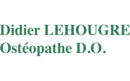 Didier LEHOUGRE Ostéopathe D.O